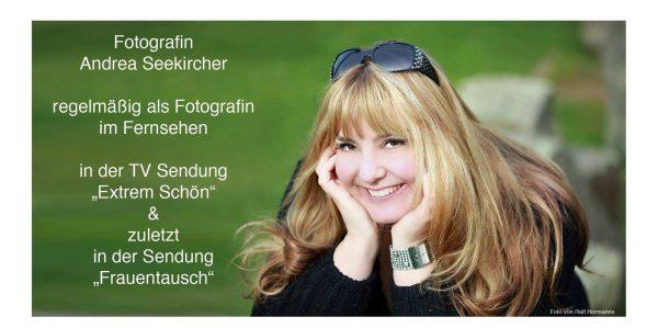 Fotografin Andrea Seekircher in Extrem Schön und Frauentausch RTL2